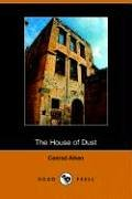9781406505610: The House of Dust: A Symphony
