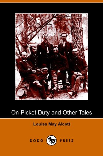 9781406505948: On Picket Duty and Other Tales