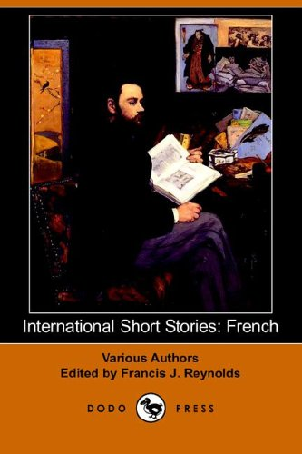 9781406506518: International Short Stories: French (Dodo Press)