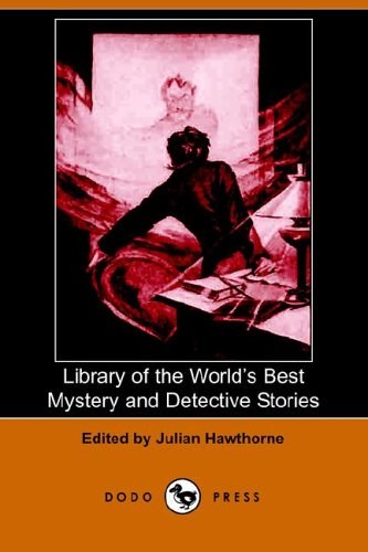 9781406506563: Library of the World's Best Mystery and Detective Stories (Dodo Press)