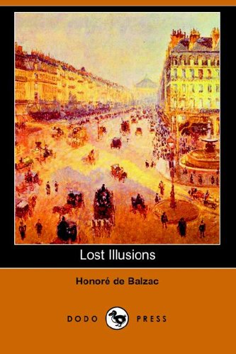 9781406506587: Lost Illusions (Dodo Press)