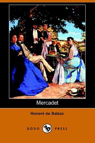 9781406506648: Mercadet (Dodo Press)