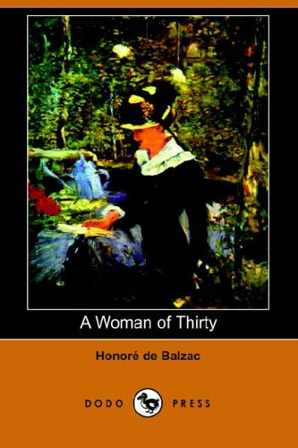 9781406506914: A Woman of Thirty (Dodo Press)