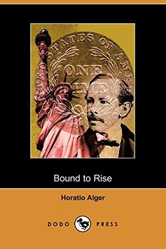 9781406506976: Bound to Rise (Dodo Press)