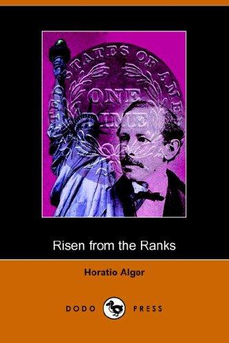 Risen from the Ranks, Harry Waltons Success: Horatio Jr. Alger