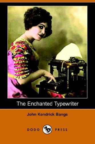 9781406507423: The Enchanted Typewriter