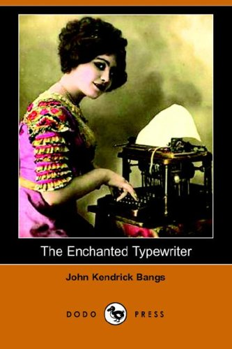 9781406507423: The Enchanted Typewriter (Dodo Press)