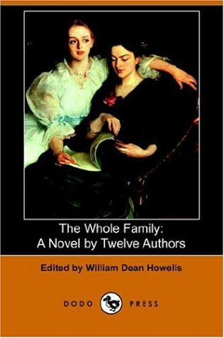 9781406507515: The Whole Family: A Novel by Twelve Authors (Dodo Press)