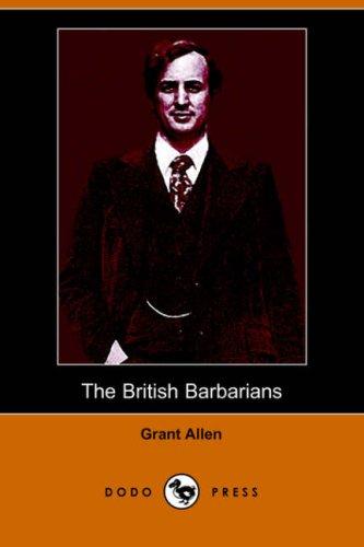 9781406507553: The British Barbarians (Dodo Press)