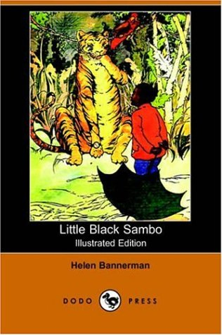 Little Black Sambo (Illustrated Edition) (Dodo Press) (1406507695) by Bannerman, Helen