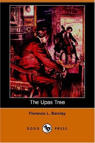 The Upas Tree Dodo Press: Florence L. Barclay