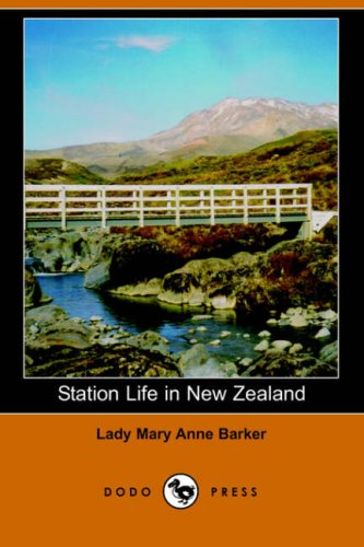 9781406508451: Station Life in New Zealand (Dodo Press)