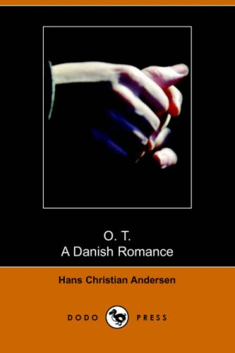 9781406508598: O. T., a Danish Romance (Dodo Press)