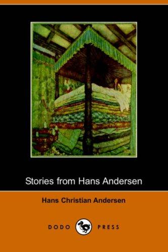9781406508611: Stories from Hans Andersen (Illustrated Edition) (Dodo Press)