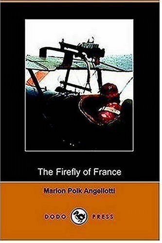 9781406508871: The Firefly of France (Dodo Press)