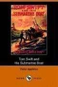 9781406509083: Tom Swift and His Submarine Boat, Or, Under the Ocean for Sunken Treasure (Dodo Press)