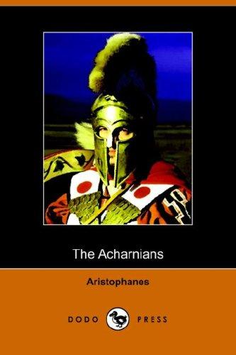 9781406509755: The Acharnians (Dodo Press)