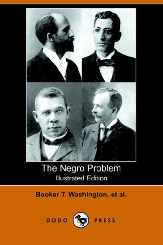 9781406509830: The Negro Problem (Illustrated Edition) (Dodo Press)