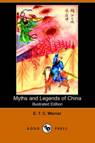 9781406510140: Myths and Legends of China (Illustrated Edition) (Dodo Press)