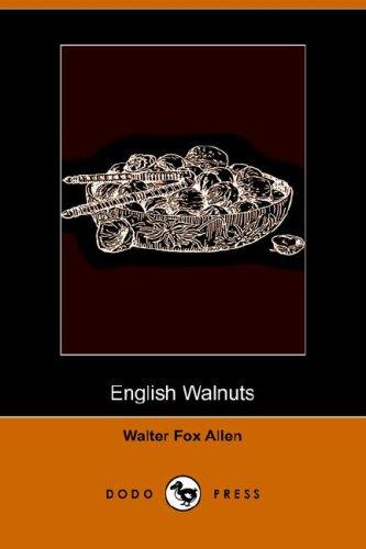 9781406510997: English Walnuts (Dodo Press)