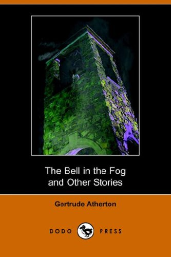 9781406511079: The Bell in the Fog and Other Stories (Dodo Press)