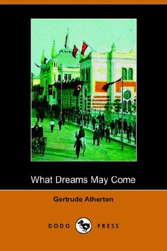 9781406511178: What Dreams May Come (Dodo Press)