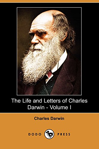 9781406511925: The Life and Letters of Charles Darwin - Volume I (Dodo Press)