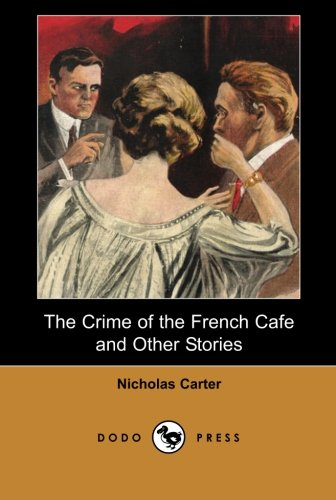 The Crime of the French Café and: Dodo Press