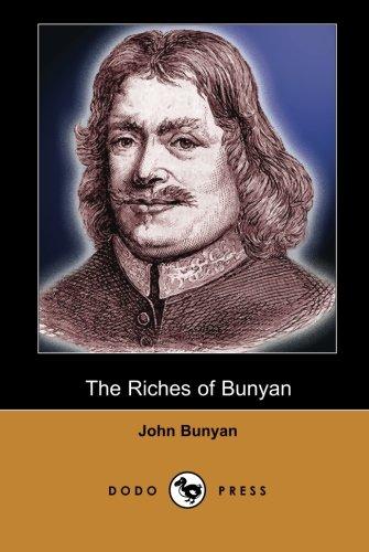 The Riches of Bunyan (Dodo Press): A