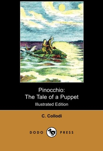 9781406514629: Pinocchio: The Tale of a Puppet (Illustrated Edition) (Dodo Press)