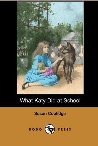 9781406515282: What Katy Did at School (Dodo Press)