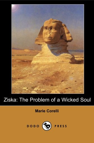 9781406515503: Ziska: Mary Mackay Was A British Novelist Who Began Her Career As A Musician, Adopting The Name Marie Corelli For Her Billing. She Gave Up Music