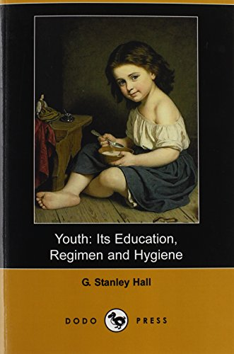 9781406515916: Youth: A Book On Youth By The Psychologist And Educator Who Pioneered American Psychology And Whose Interest Focused On Childhood Development.