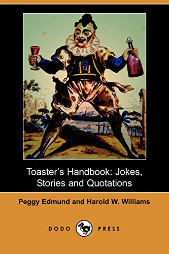 9781406517651: Toaster's Handbook: Jokes, Stories, and Quotations (Dodo Press)