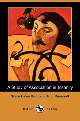 9781406519020: A Study of Association in Insanity (Dodo Press)