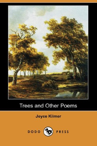 Trees and Other Poems (Dodo Press): Joyce Kilmer