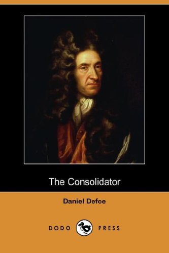 9781406520033: The Consolidator; Or, Memoirs of Sundry Transactions from the World in the Moon (Dodo Press)