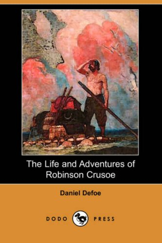 9781406520125: The Life and Adventures of Robinson Crusoe (1808 Edition) (Dodo Press)