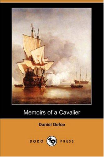 9781406520156: Memoirs of a Cavalier (Dodo Press)