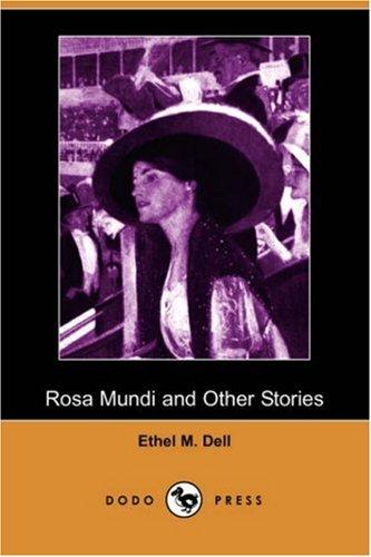 9781406520316: Rosa Mundi and Other Stories (Dodo Press)