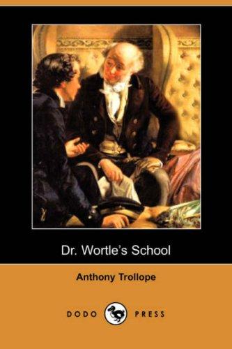 9781406521146: Dr. Wortle's School