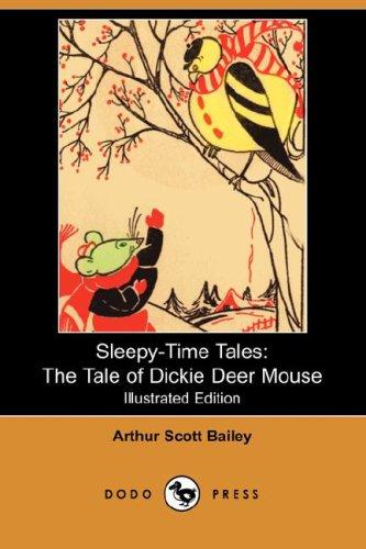 9781406521207: The Tale of Dickie Deer Mouse (Sleepy-Time-Tales)