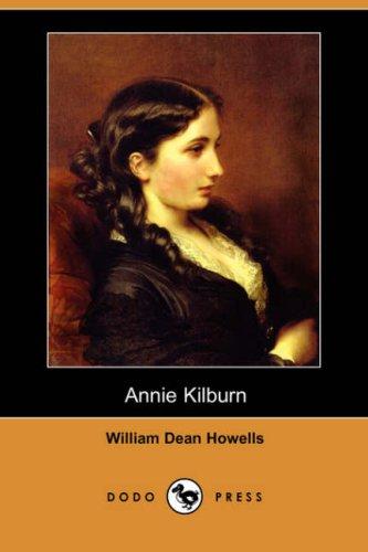 9781406522686: Annie Kilburn (Dodo Press)