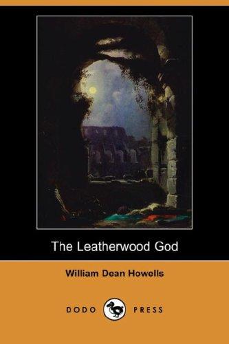 9781406522914: The Leatherwood God (Dodo Press)