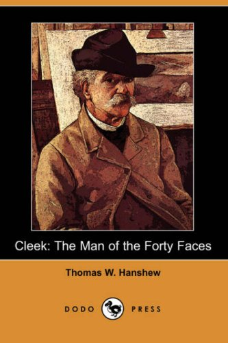 9781406523065: Cleek: The Man of the Forty Faces (Dodo Press)