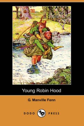 9781406523522: Young Robin Hood (Dodo Press)