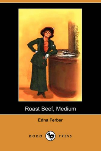 9781406523607: Roast Beef, Medium (Dodo Press)
