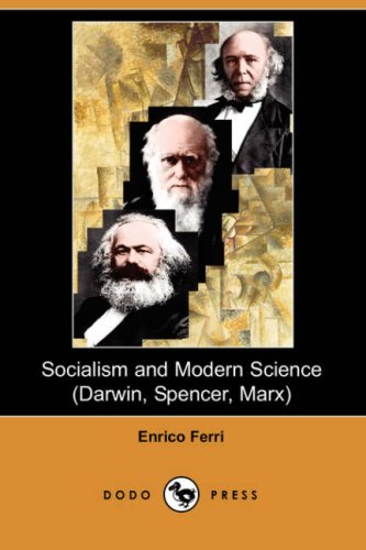 9781406523720: Socialism and Modern Science (Darwin, Spencer, Marx) (Dodo Press)
