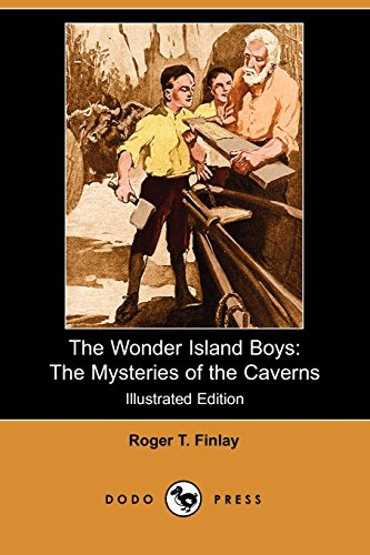 9781406524109: The Wonder Island Boys: The Mysteries of the Caverns (Illustrated Edition) (Dodo Press)