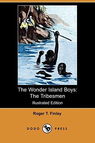 9781406524116: The Wonder Island Boys: The Tribesmen (Illustrated Edition) (Dodo Press)